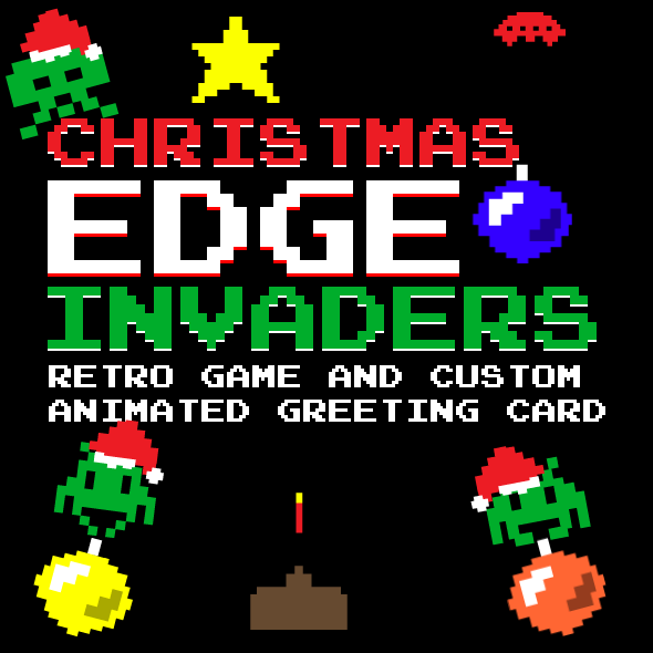 EdgeInvaders - reto game and personal greeting card